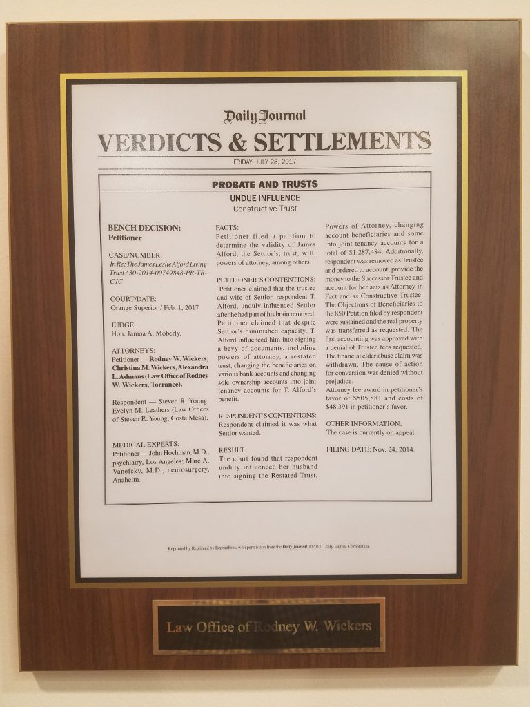 The Torrance Attorneys, Rodney W. Wickers, Christina M. Wickers and Alexandra L. Admans, at the Law Office of Rodney W. Wickers, Orange County Undue Influence Case Win - Published in the Daily Journal, Verdicts and Settlements